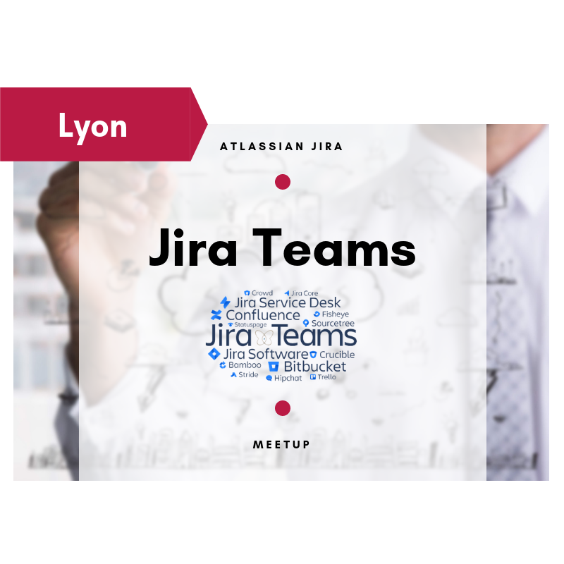 evenement-smartview-jira-atlassian-meetup-lyon